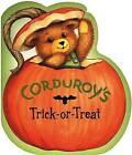 Corduroy's Trick or Treat by Don Freeman (Hardback, 2002)