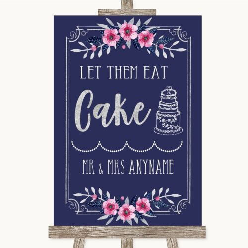 Navy Blue Pink /& Silver Let Them Eat Cake Personalised Wedding Sign