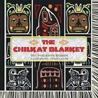 The Chilkat Blanket by Madesyn Boger (Paperback / softback, 2015)