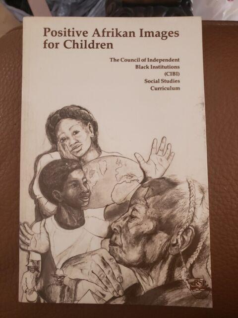 Positive African Afrikan Images for Children : CIBI: Social Studies Curriculum