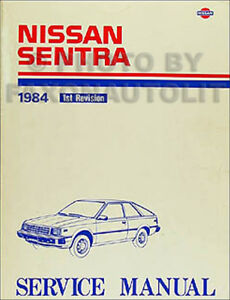 1984 nissan sentra original repair shop manual 84 oem service book rh ebay com 2006 nissan sentra shop manual 2014 nissan sentra service manual