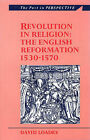 Revolution in Religion: English Reformation, 1530-70 by D. M. Loades (Paperback, 1992)