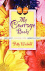 My Courage Book by Patty Wachold (Paperback / softback, 2007)