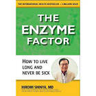 The Enzyme Factor by Hiromi Shinya (Paperback, 2010)