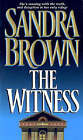 The Witness by Sandra Brown (Paperback, 1996)