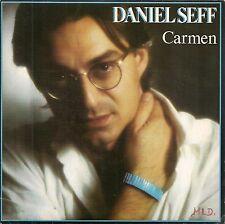 "45 TOURS / 7"" SINGLE--DANIEL SEFF--CARMEN / ELLE BALANCE--1982"