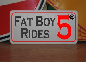 FAT BOY RIDES 5 Cents Metal Sign