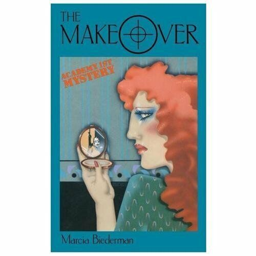 The Makeover by Marcia Biederman