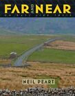 Far and Near: On Days Like These by Neil Peart (Hardback, 2014)