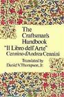 Dover Art Instruction: Craftsman's Handbook by Cennio D'Andrea Cennini (1954, Paperback)