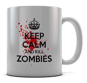 Keep Calm And Kill Zombie Mug Cup Gift Idea Present Coffee Tea