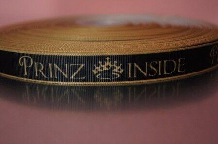 2458 Prinz Inside auf Gold 15mm Breite Eigenproduktion Ripsband Webband Borte