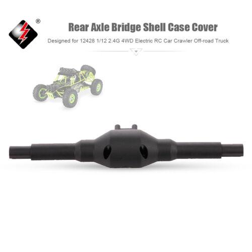 Rear Axle Bridge Shell Case Cover RC Car Accessory for WLtoys 12428 1//12 F9O9