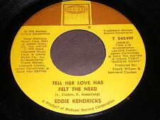 Eddie Kendricks: Tell Her Love Has Felt The Need 45 - Soul