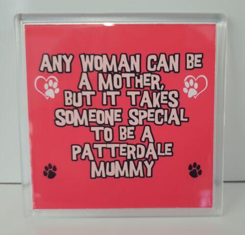 Patterdale Tasse Coaster toute femme peut être un Spécial Mummy Nouveauté Cadeau