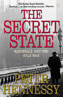 The Secret State: Whitehall and the Cold War by Peter Hennessy (Paperback, 2003)