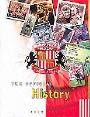 Sunderland AFC: The Official History 1879-2000, Paul Callaghan, Bernard Callagha