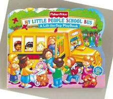My Little People School Bus : a Lift-the Flap Playbook