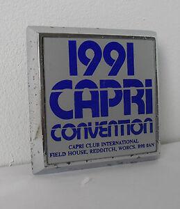 Period-FORD-Capri-1991-Capri-Meeting-Car-Badge-Grill-Badge-Redditch-Worcs