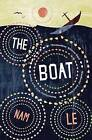 The Boat by Nam Le (Paperback, 2009)