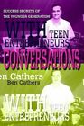 Conversations With Teen Entrepreneurs Success Secrets of The Younger Generation