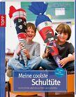 Meine coolste Schultüte von Gudrun Schmitt, Christiane Steffan und Anja Ritterhoff (2012, Taschenbuch)