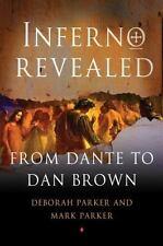 Inferno Revealed: From Dante to Dan Brown, Parker, Mark, Parker, Deborah, Good B