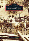 Harrison County by Robert F Stealey (Paperback / softback, 2000)