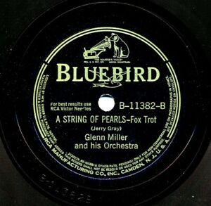 GLENN MILLER and his Orchestra on 1941 Bluebird B-11382 - A String of Pearls