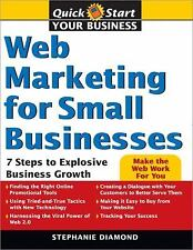Quick Start Your Business: Web Marketing for Small Businesses : 7 Steps to...