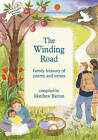 The Winding Road: Family Treasury of Poems and Verses by Matthew Barton (Paperback, 2004)
