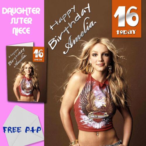 Britney SPEARS-personnalisé Carte Anniversaire Fille Soeur Nièce