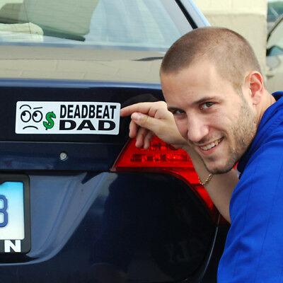 Joke! Bumper Car Auto Magnet DEADBEAT DAD Scum Loser Fathers Day Gag Prank
