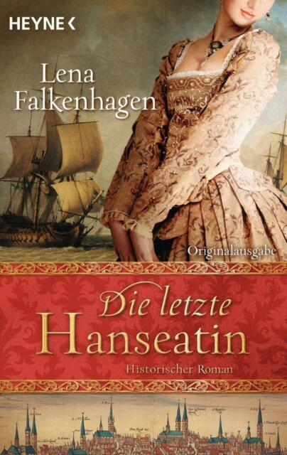 Falkenhagen, L: Die letzte Hanseatin von Lena Falkenhagen (2013, Taschenbuch)