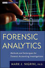 Forensic Analytics: Methods and Techniques for Forensic Accounting Investigations by Mark Nigrini (Hardback, 2011)