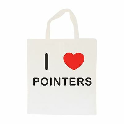 I Love Pointers - Cotton Bag | Size choice Tote, Shopper or Sling