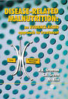 Disease-related Malnutrition: An Evidence-based Approach to Treatment by etc., C.J. Green, M. Elia, R.J. Stratton (Hardback, 2003)