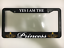YES I AM THE PRINCESS PRINCESA YOUNG QUEEN Black ROYAL License Plate Frame NEW