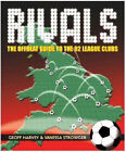 Rivals: The Offbeat Guide to the 92 League Clubs by Geoff Harvey, Vanessa Strowger (Paperback, 2004)