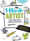The 1-Minute Artist: Learn to Draw Almost Anything in Six Easy Steps by Rich Davis (Paperback, 2016)