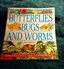BUTTERFLIES, BUGS AND WORMS by SALLY MORGAN 1999 PB SCIENCE, BIOLOGY FACTS & EXP