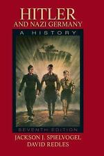Hitler and Nazi Germany: A History (7th Edition), David Redles, Jackson J. Spiel