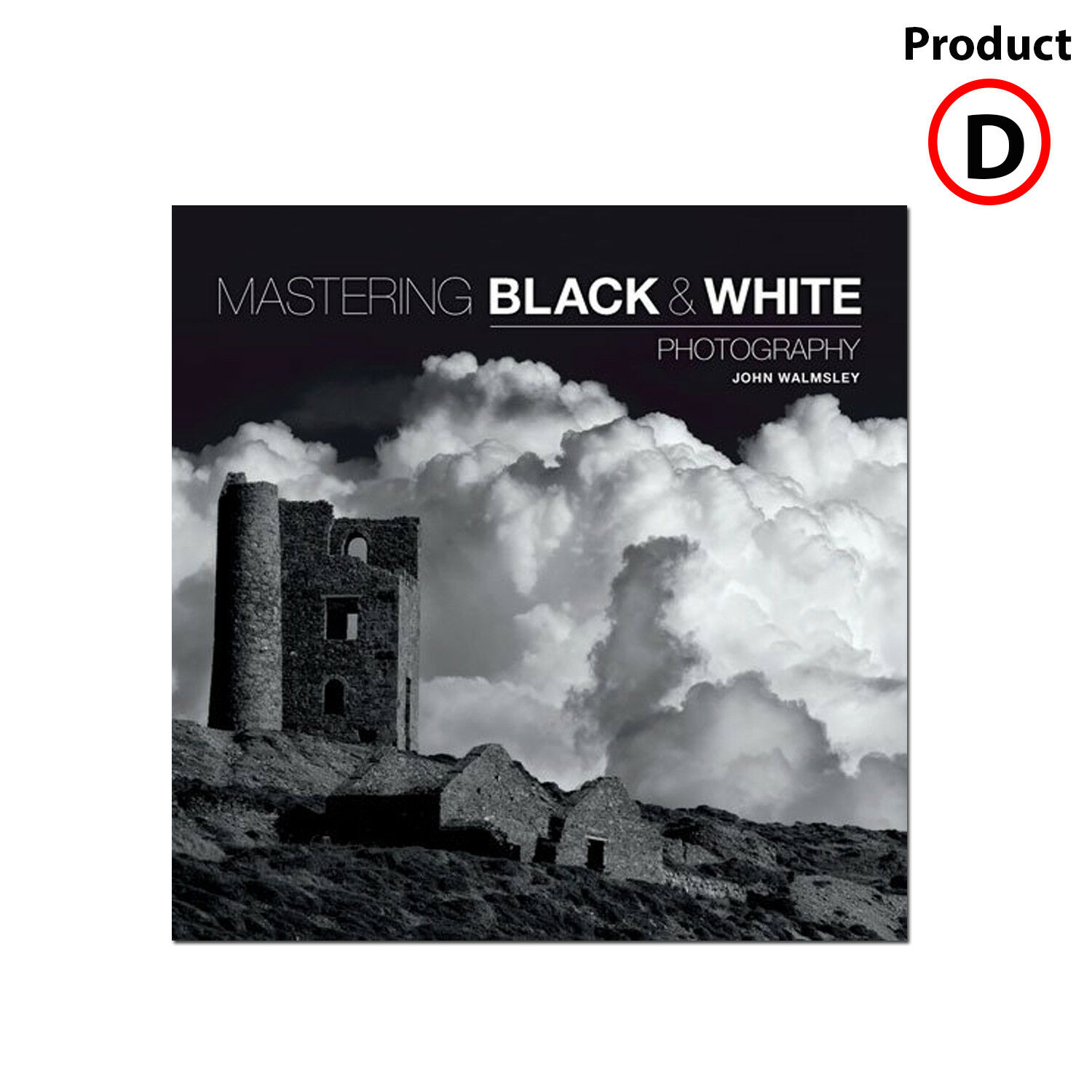 Mastering black white photography by john walmsley paperback 2015 for sale online ebay