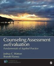Counseling Assessment and Evaluation 3E Watson