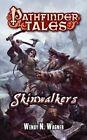 Pathfinder Tales: Skinwalkers by Wendy N. Wagner (Paperback, 2014)