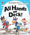 All Hands on Deck!: A Ladybird Skullabones Island Picture Book by Richard Dungworth (Paperback, 2015)