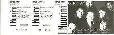 RARE / TICKET BILLET CONCERT LIVE - I MUVRINI ( FRANCE CORSE ) 1997 / COMME NEUF