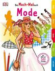 Das Mach-Malbuch. Mode (2015, Taschenbuch)