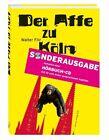Der Affe zu Köln oder: Petermanns Rache von Walter Filz (2012, Taschenbuch)