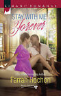 Stay with Me Forever: Bayou Dreams by Farrah Rochon (Paperback, 2015)